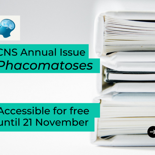 CNS Annual Issue on Phacomatoses freely accessibly until 21/11
